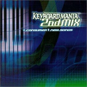 Image 1 for KEYBOARDMANIA 2nd MIX + consumer1 new songs