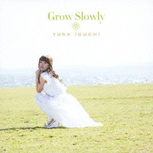 Image 1 for Grow Slowly / Yuka Iguchi