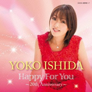 Image 1 for Yoko Ishida Happy For You ~20th Anniversary~