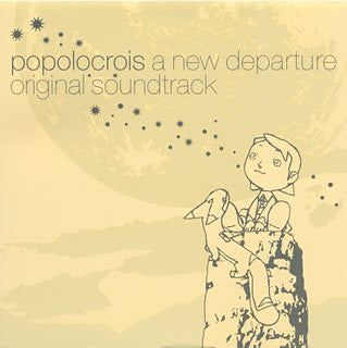 Image for popolocrois a new departure original soundtrack