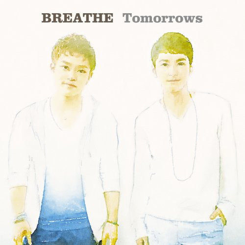 Image 1 for Tomorrows / BREATHE
