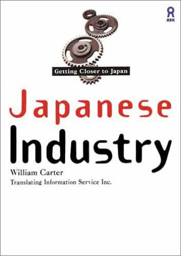 Image 1 for Getting Closer To Japan Japanese Industry