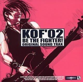 Image 1 for KOF '02 Be the Fighter! Original Sound Trax