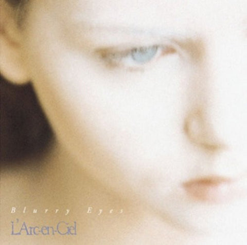 Image for Blurry Eyes / L'Arc~en~Ciel