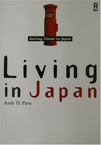 Image for Getting Closer To Japan Living In Japan