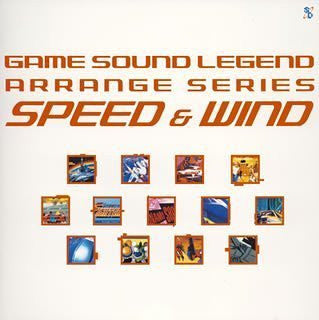 "Image 1 for GAME SOUND LEGEND ARRANGE SERIES ""SPEED&WIND"""