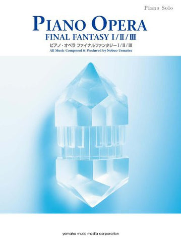 Image for Final Fantasy Piano Opera Music I / Ii / Iii Music Score