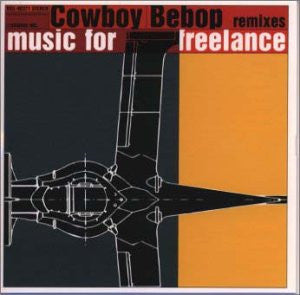 Image 1 for Cowboy Bebop remixes music for Freelance