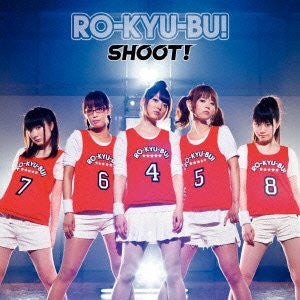 SHOOT! / RO-KYU-BU! [Limited Edition]