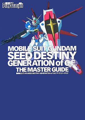 Gundam Seed Destiny Generation Of Ce The Master Guide Book / Ps2