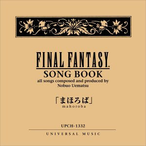Image for Final Fantasy Song Book: mahoroba