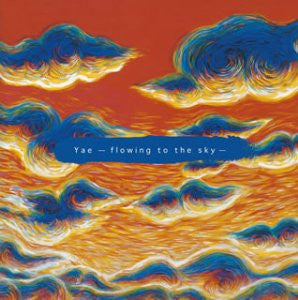 Image for Yae - flowing to the sky -