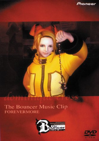 Image for The Bouncer Music Clip -Forevermore-