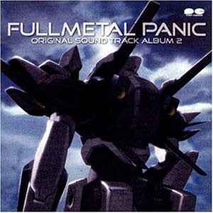 Image 1 for Fullmetal Panic Original Sound Track Album 2