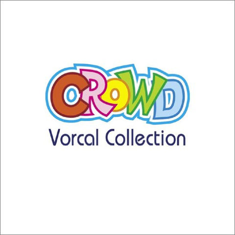 Image for CROWD Vocal Collection