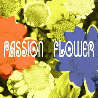 Image for PASSION FLOWER [Limited Edition]