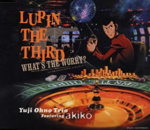 Image for LUPIN THE THIRD WHAT'S THE WORRY?