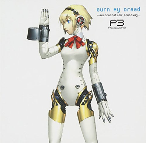 Burn My Dread –Reincarnation: PERSONA3–