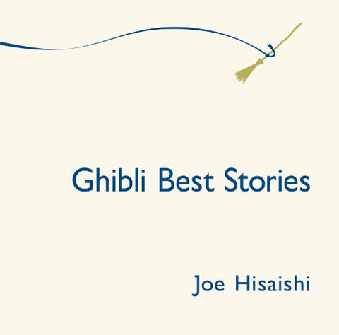 Image for Ghibli Best Stories / Joe Hisaishi