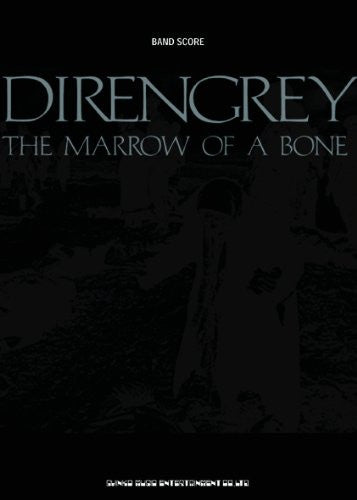 Image 1 for Dir En Grey The Marrow Of A Bone Score Book