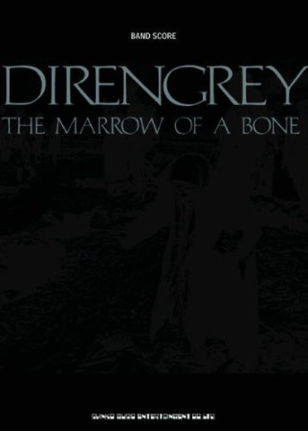 Image for Dir En Grey The Marrow Of A Bone Score Book