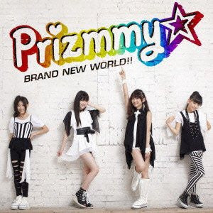Image for BRAND NEW WORLD!! / Prizmmy☆