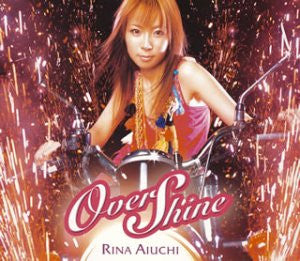 Image for Over Shine / Rina Aiuchi
