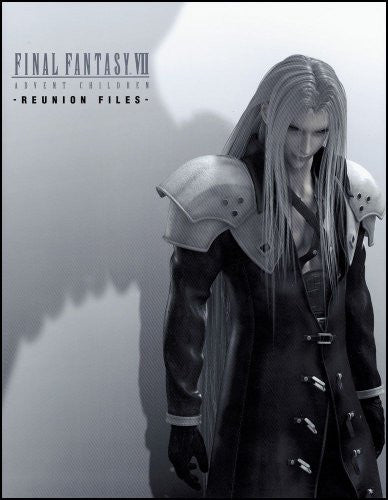 Final Fantasy Vii: Advent Children   Reunion Files