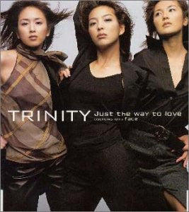 Image for Just the way to love / TRINITY