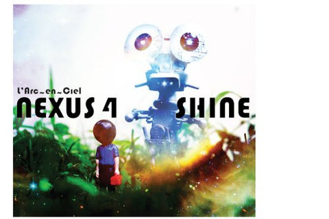 Image for NEXUS 4 / SHINE / L'Arc~en~Ciel