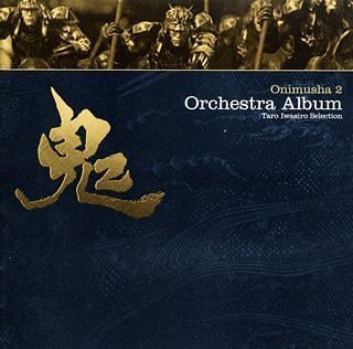 Image 1 for Onimusha 2 Orchestra Album ~Taro Iwasiro Selection~