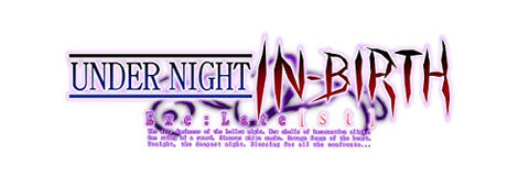 Under Night In-Birth Exe: Late St