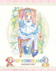 Image 1 for Wall Calendar - POP Wonderland Calendar - 2007 (Popura Group)[Magazine]
