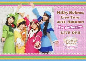Image 1 for Milky Holmes Live Tour 2011 Autumn To-gather Live DVD