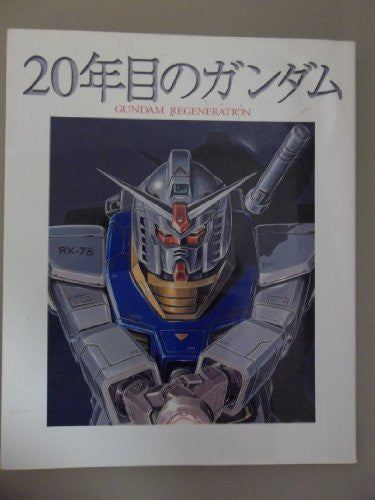 "Image 1 for Gundam Regeneration ""20 Nenme No Gundam"" Memorial Book"