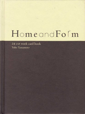 Image for Home And Form Kirie Card Book / Yuko Yamamoto