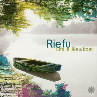 Image for Life is Like a Boat / Rie fu