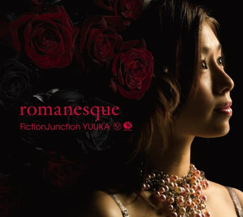 Image for romanesque / FictionJunction YUUKA