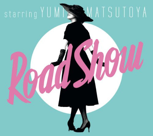 Image 1 for Road Show / Yumi Matsutoya