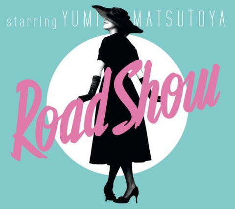 Image for Road Show / Yumi Matsutoya
