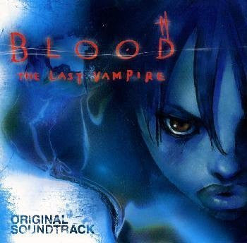 Image 1 for Blood: The Last Vampire Original Soundtrack