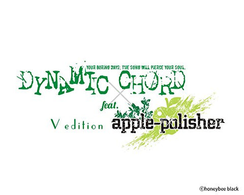 Dynamic Chord Feat. Apple-Polisher V Edition - Limited Edition