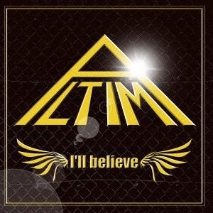 Image for I'll believe / ALTIMA [Limited Edition]
