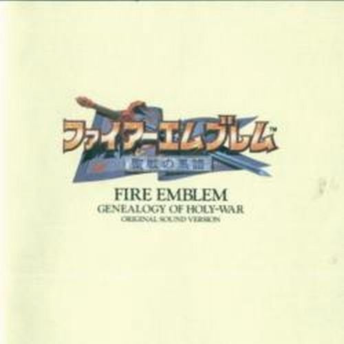 Image 1 for Fire Emblem: Genealogy of Holy-War Original Sound Version