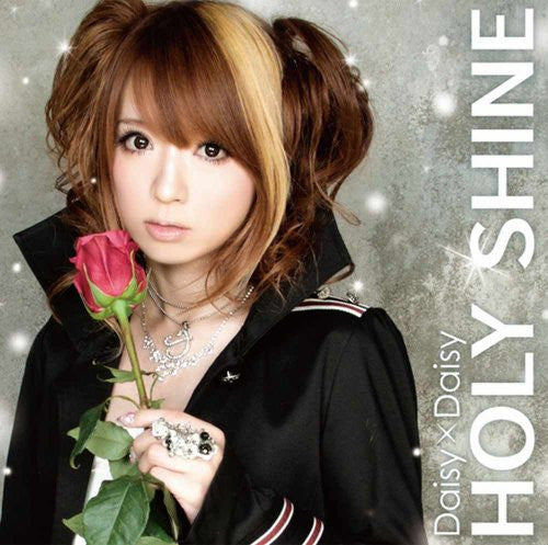 Image 1 for HOLY SHINE / Daisy×Daisy [Limited Edition]