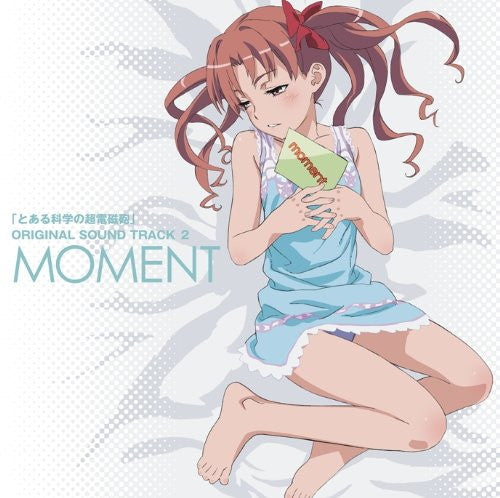 "Image 1 for Toaru Kagaku no Railgun ORIGINAL SOUND TRACK 2 ""MOMENT"""