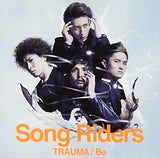 Thumbnail 1 for TRAUMA/Be / Song Riders