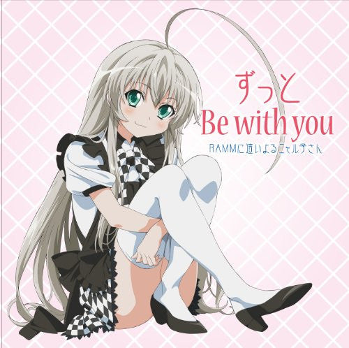 Zutto Be with you / RAMM ni Haiyoru Nyaruko-san