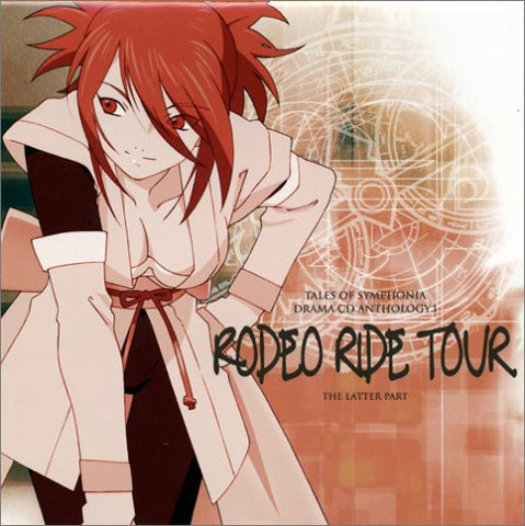 Image for Tales of Symphonia Drama CD Anthology 1 ~Rodeo Ride Tour~ The Latter Part
