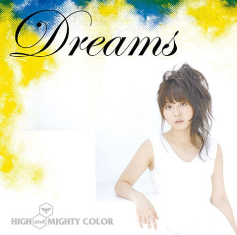 Image for Dreams / HIGH and MIGHTY COLOR